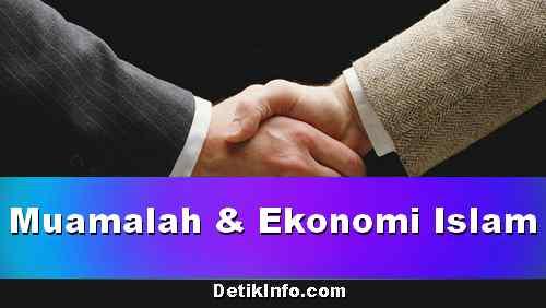 Macam-Macam Muamalah Dalam Ekonomi Islam
