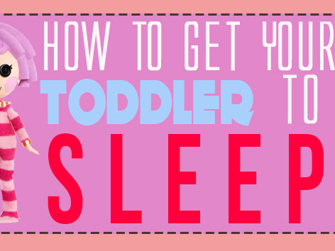 How to (Really) Get Your Toddler to Sleep