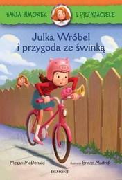 http://lubimyczytac.pl/ksiazka/297688/julka-wrobel-i-przygoda-ze-swinka