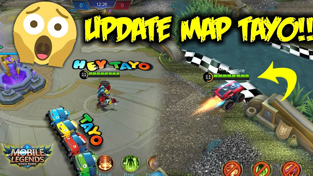 MAP Tayo Mobile Legends Terbaru Patch Kadita