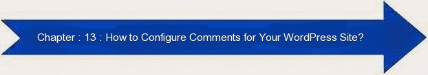 Next: How to Configure Comments for WordPRess Site