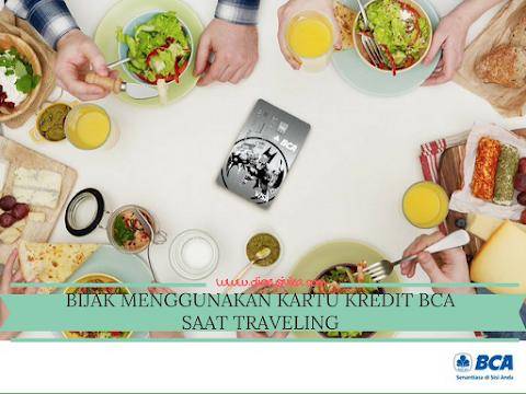 Bijak Menggunakan Kartu Kredit BCA Saat Traveling