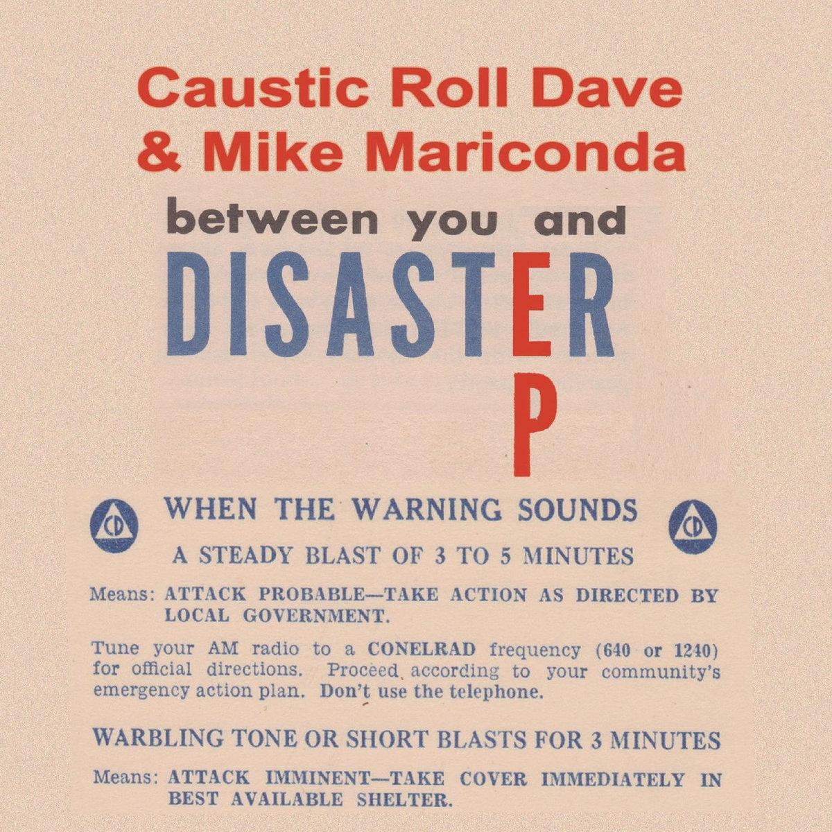 Resultado de imagen de Caustic Roll Dave & Mike Mariconda - Between You and Disaster