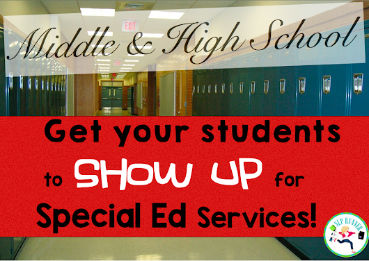How to Get Your MS and HS Students to SHOW UP for services!