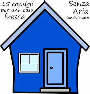 15 Consigli per una Casa Fresca senza Aria Condizionata