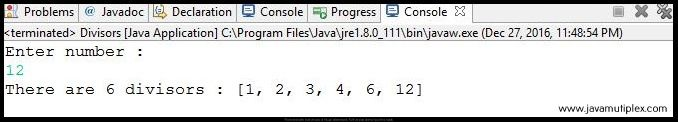 Output of Java program that generates all the divisors of given number.
