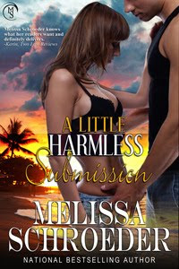 Melissa Schroeder - A Little Harmless Submission (Harmless #6) download or read it online for free full