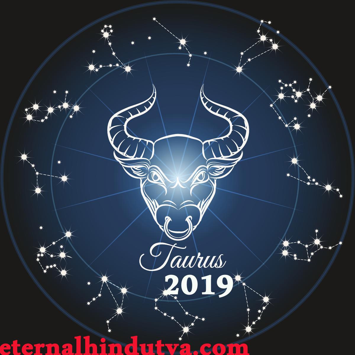 Taurus Horoscope 2019 - Science and Hindu Religion