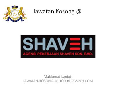 Jawatan Kosong Di Shaveh Management Sdn Bhd