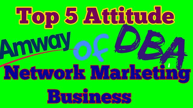 five attitude of network marketing
