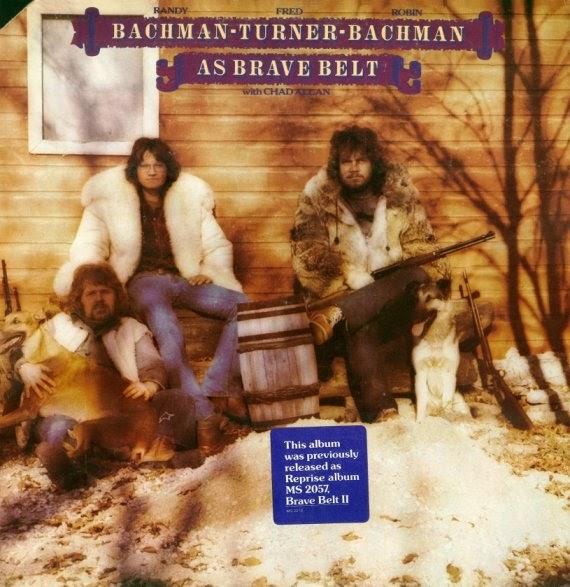 Rock On Vinyl Bachman Turner Bachman Brave Belt Ii 1972