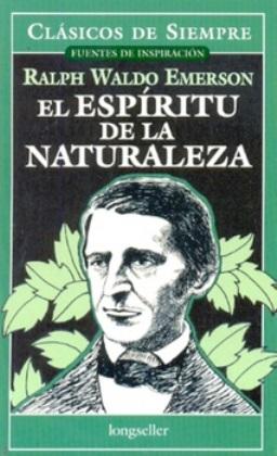 Tras la senda de Thoreau: libros, ensayos, documentales etc de vida salvaje y naturaleza. El%2Besp%25C3%25ADritu%2Bde%2Bla%2Bnaturaleza%2B%25E2%2580%2593%2BRalph%2BWaldo%2BEmerson-FREELIBROS