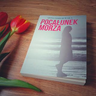 Pocałunek morza - Anna Stryjewska