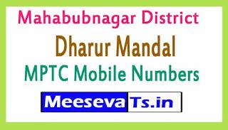 Dharur Mandal MPTC Mobile Numbers List Mahabubnagar District in Telangana State