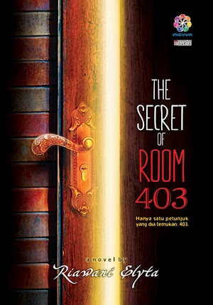 Jual The Secret of Room 403, Novel Riawani Elyta