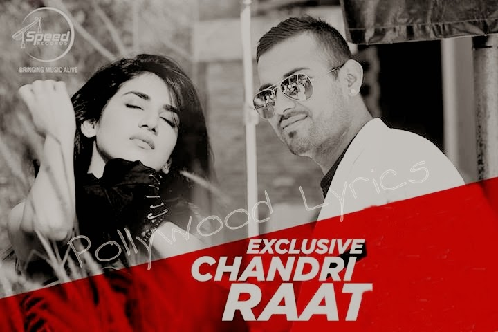 Garrry Sandhu Chandri Raat Lyrics