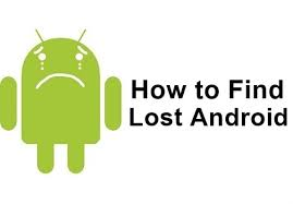 How To Track And locate Your Lost Android Phone Without Installing Any App