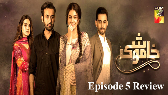 Khamoshi Episode 5 Review- Vain Dragging!