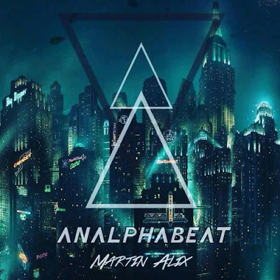 Martin Alix Unveils New Single 'Analphabeat'