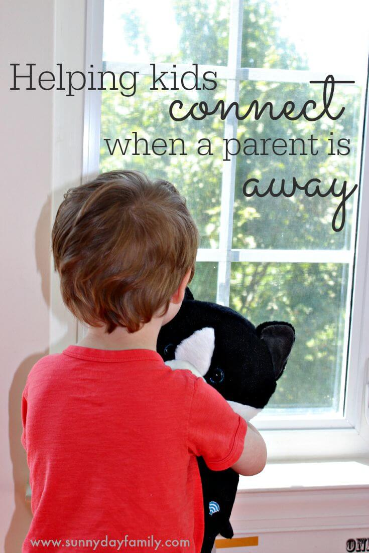 Ways to help kids cope when a parent is away, featuring CloudPets™!