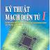 SÁCH SCAN - Kỹ thuật mạch điện tử Full 2 tập (TS. Nguyễn Viết Nguyên Cb)