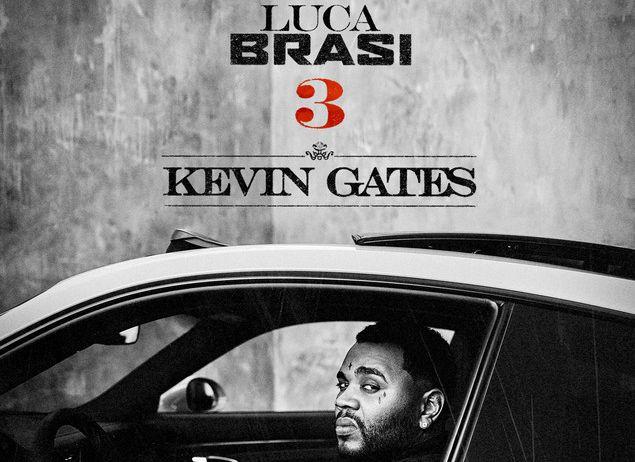 Stream Kevin Gates' 'Luca Brasi 3' Album
