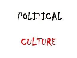 Defenisi Budaya Politik Serta Jenis Budaya Politik Menurut Para Ahli