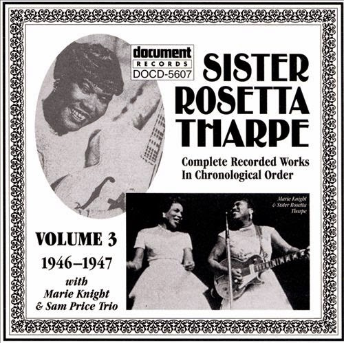 Rosetta Tharpe-Complete Recorded Works-Vol 3-(1946-1947)-