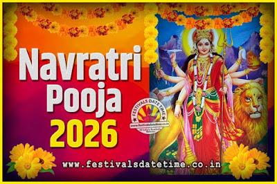 2026 Navratri Pooja Date and Time, 2026 Navratri Calendar
