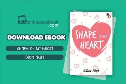 Download Novel Shape Of My Heart by Dian Nafi Pdf