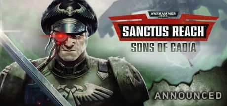 Warhammer 40,000: Sanctus Reach - Sons of Cadia