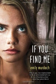 If You Find Me by Emily Murdoch US cover