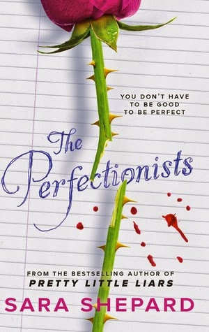 "Book Review: ""The Perfectionists"" by Sara Shepard"