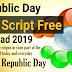 Happy Republic Day Wishing Script For Blogger || 26 Jan [2019]🔥 Republic Day Wishing Script 2019