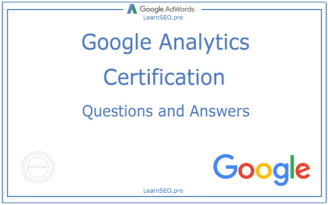 Google Analytics Certification Questions and Answers | LearnSEO.pro