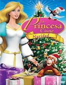 La Princesa Cisne: Navidad (2012)