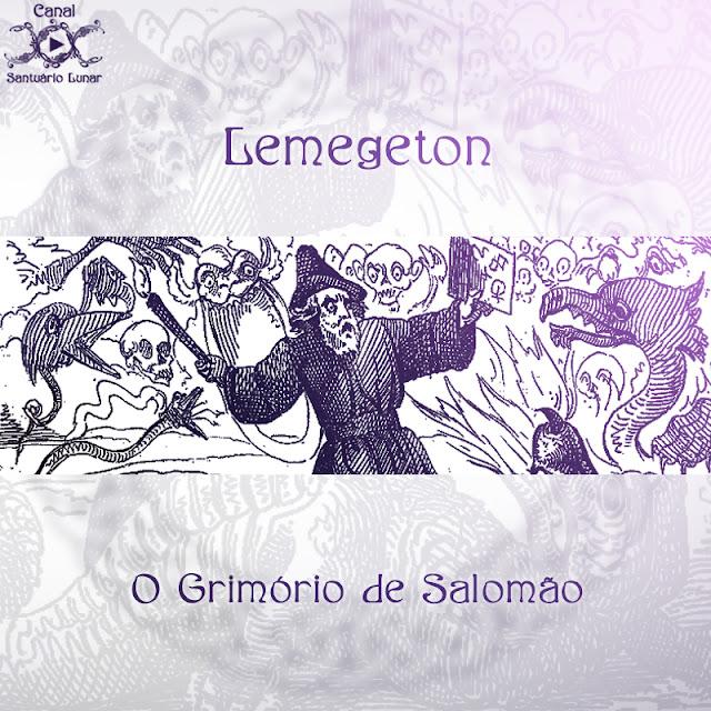 Lemegeton - O Grimório de Salomão | Magia, Bruxaria, Paganismo e Wicca