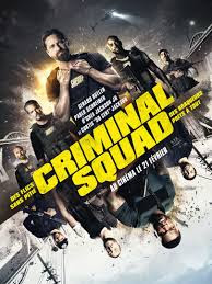 Criminal Squad streaming VF film complet (HD)