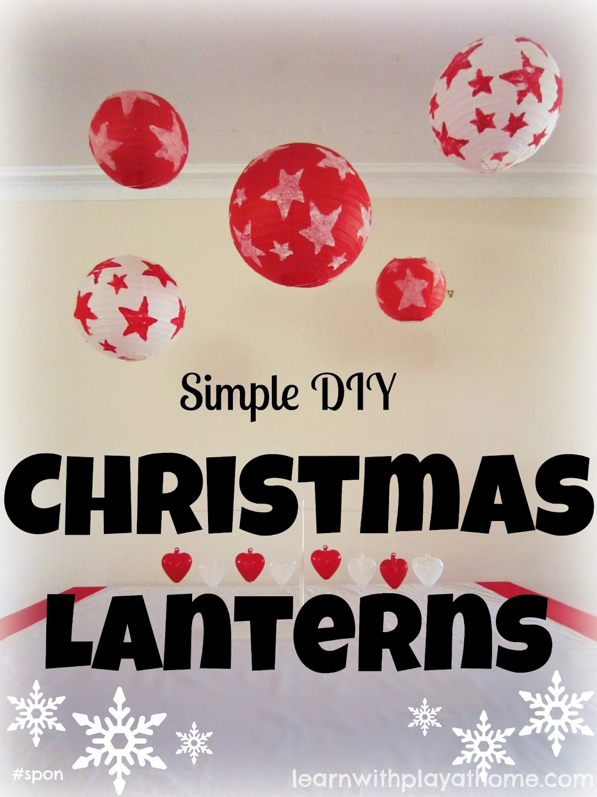 Christmas Lanterns.Learn With Play At Home Simple Diy Christmas Lanterns