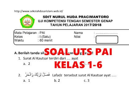 Soal -Soal UTS PAI Terbaru SD/MI kelas 1-6 Semester 2 Tahun Ajaran 2017/2018