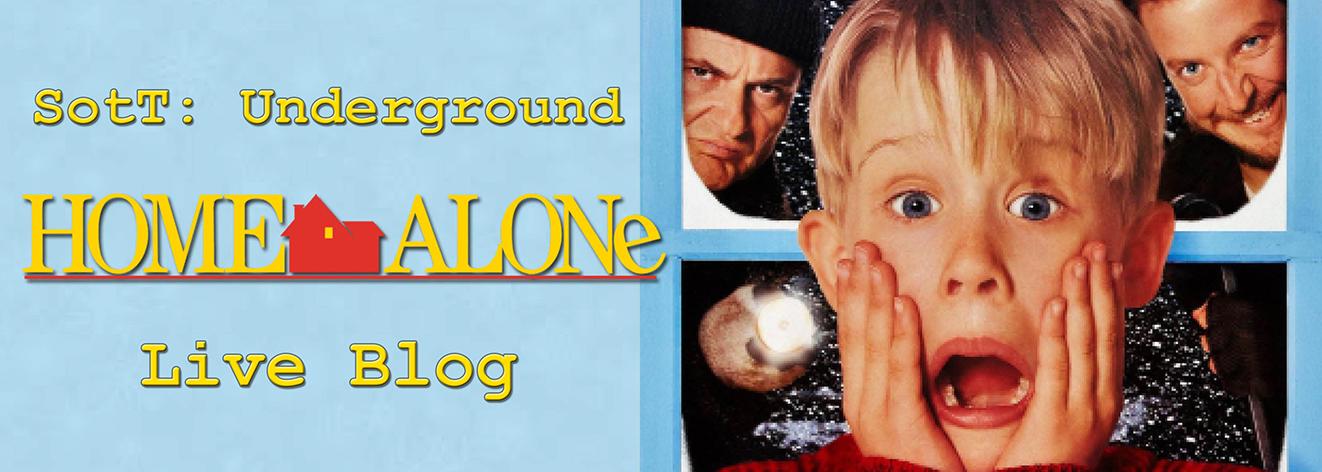 Sott Underground Live Blog Home Alone