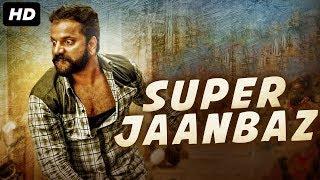 SUPER JAANBAAZ (2019) Hindi Dubbed 720p HDRi x264 750MB Free Download