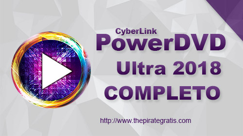CyberLink PowerDVD Ultra 2018