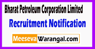 BPCL Bharat Petroleum Corporation Limited Recruitment Notification 2017 Last Date 03-07-2017