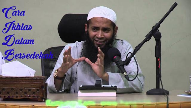 Cara Ikhlas Dalam Bersedekah Oleh Ustadz Syafiq Reza Basalamah