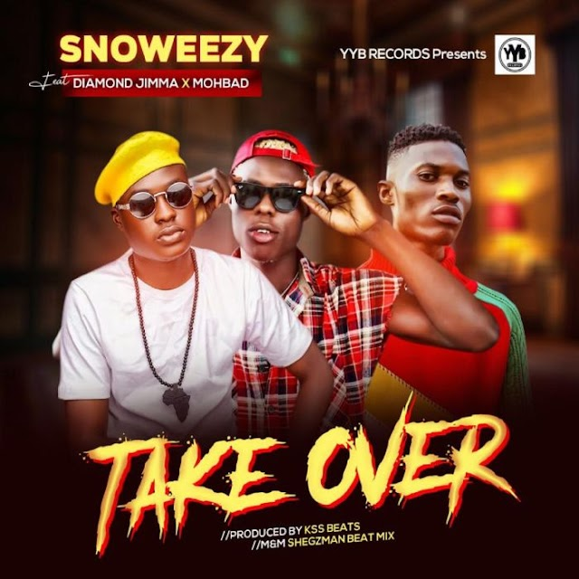 [Music] Snoweezy Ft. Diamond Jimma & Mohbad – Take Over