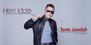Lirik Lagu Tante Jamilah - Herri Idola