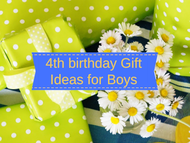 4th birthday Gift Ideas for Boys