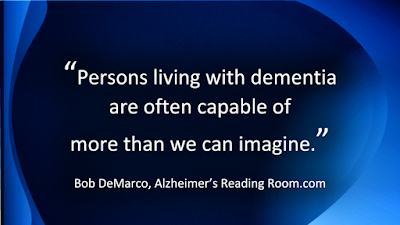 The role of change in dementia care is about discovering what your loved one likes to do and figuring out how to guide them