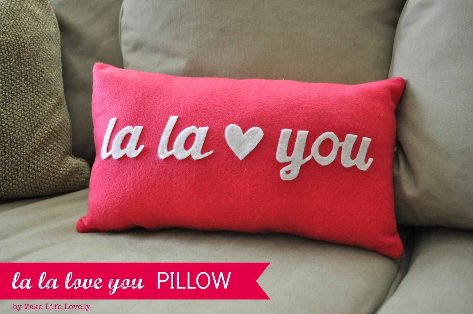 La La Love You Valentine Pillow - Make Life Lovely